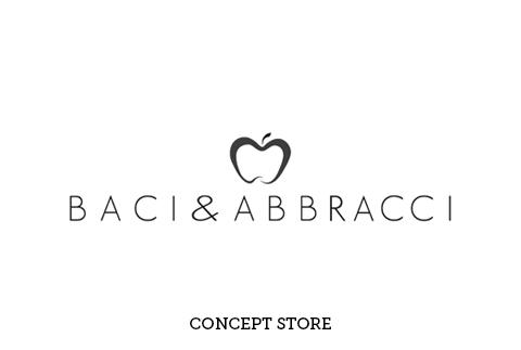 BACI & ABBRACCI CONCEPT STORE