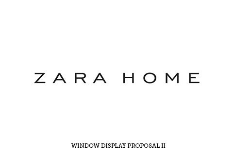 ZARA HOME WINDOW DISPLAY II